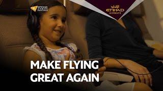 Make Flying Great Again - Etihad Airways