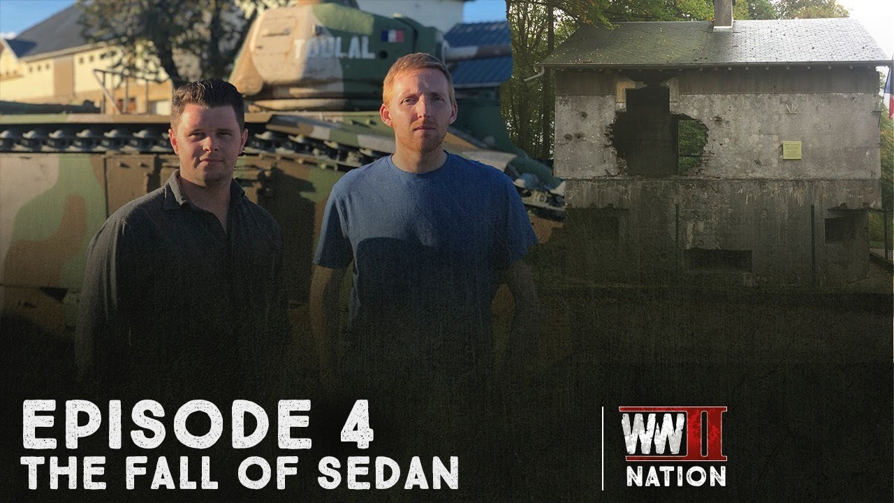 Episode Four: The Fall of Sedan - Hitler's Invasion of the West
