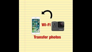 How to transfer your photos from your GoPro onto your phone using Wi-Fi