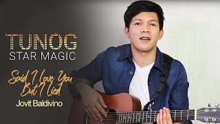 Tunog Star Magic: Jovit performs Said I Love You But I Lied by Michael Bolton