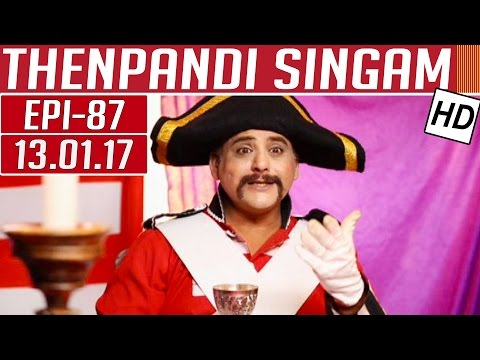 Thenpandi Singam | Epi 87 | 13/01/2017 |...