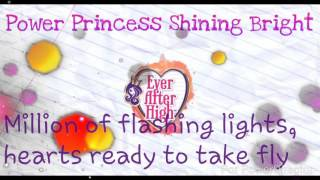 Ever After High: Power Princess Shining Bright [Lyrics]