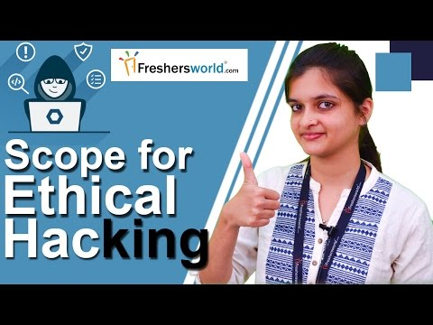 Scope for Ethical Hacking-  Courses, Scope, Institutions, Job Opportunities