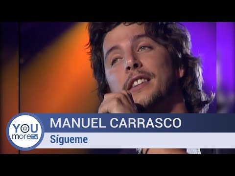 Manuel Carrasco -  Sígueme