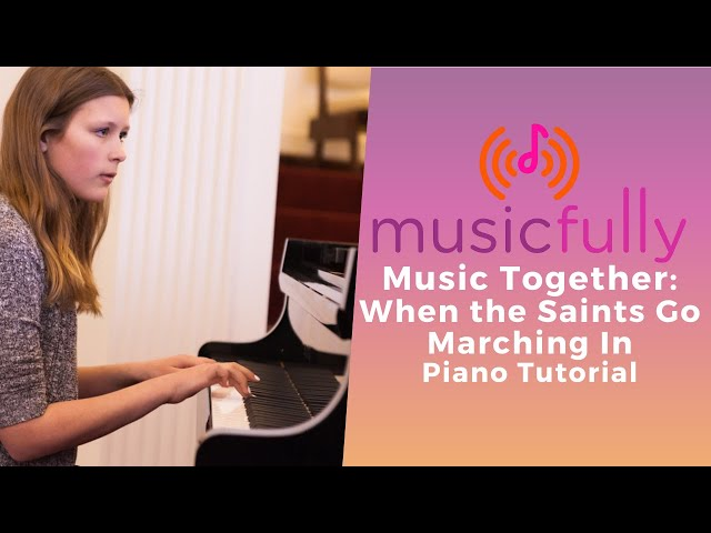 Musicfully - Music Together - How to Play When the Saints Go Marching In