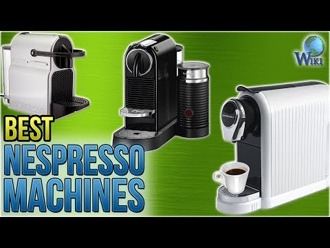 10 Best Nespresso Machines 2018