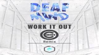 DeafMind - Work It Out - Curtis B Remix (temazo breakbeat descarga gratis)