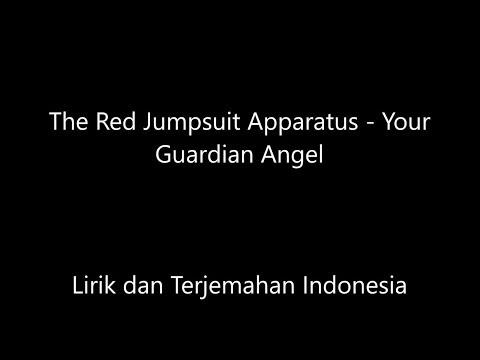 The Red Jumpsuit Apparatus - Your Guardian Angel Lirik Dan Terjemahan Indonesia