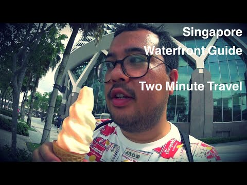 Singapore Waterfront Guide - Two Minute Travel
