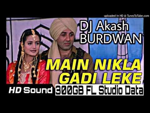 Main Nikla Gaddi Leke(Crazy Dance Mix)DJ Akash BURDWAN