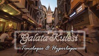 Galata kulesi - Motion Timelapse  Hyperlapse 4K
