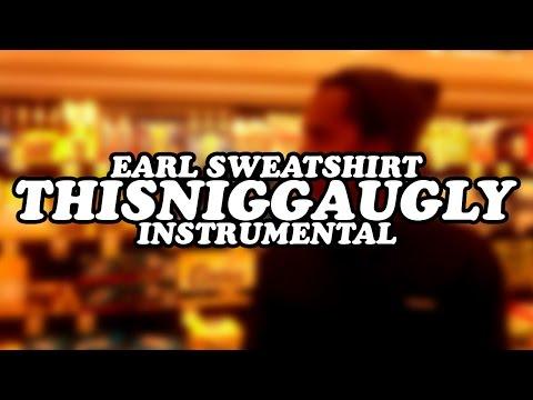 Earl Sweatshirt - Thisniggaugly Instrumental [Reprod. Soap2001]