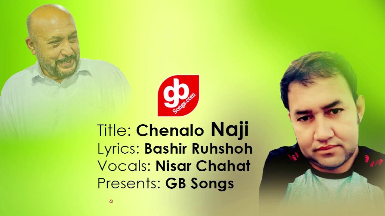 BNF Election Song: Chenalo Naji | Lyrics: Bashir Ruhshok |Vocal: Nisar Chahat | GB Songs 2020