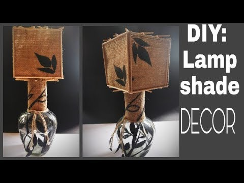 DIY: Lamp Shade/Burlap lamp shade/Home Decor Ideas