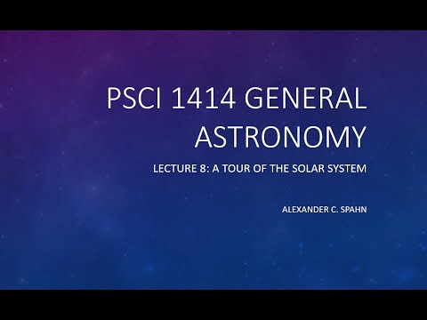 General Astronomy: Lecture 8 - A Tour of the Solar System