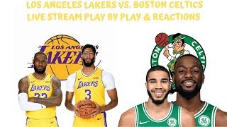 Los Angeles Lakers Vs. Boston Celtics Live Play By Play & Reactions