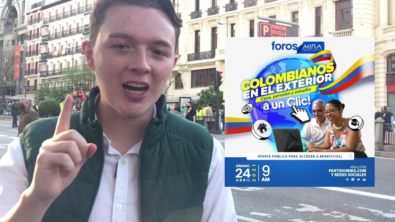 #ForosMIRA | Colombianos en el Exterior: Casa, Pensión y Estudio a un Clic (Expectativa)