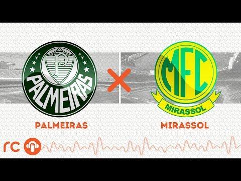 AO VIVO - Palmeiras x Mirassol - 16/02/2020 - Campeonato Paulista - Futebol RC