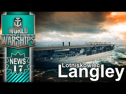 Lotniskowiec Langley czyli babok - NEWS - World of Warships
