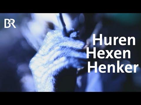 Bayerische Geschichte: Huren, Henker und Hexen