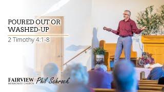 Fairview Mennonite Church Sunday Service: Sunday, July 18th, 2021 - Phil Schrock