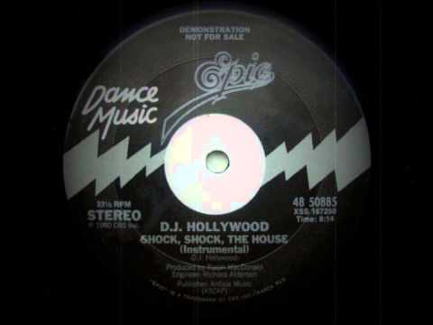 DJ Hollywood - Shock, Shok The House