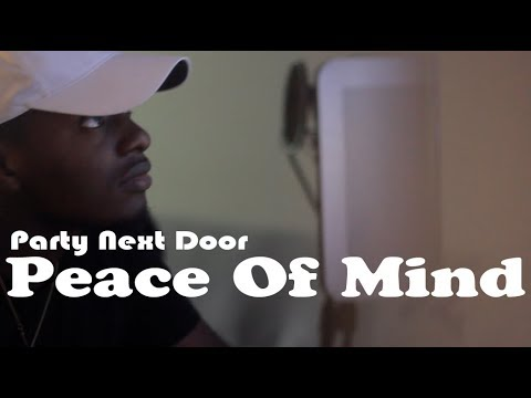 PARTYNEXTDOOR - Peace Of Mind (Covered by @Shabba_Shad)
