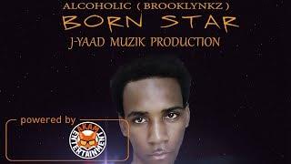 Alcoholic Aka Brooklynkz - Born Star - May 2018
