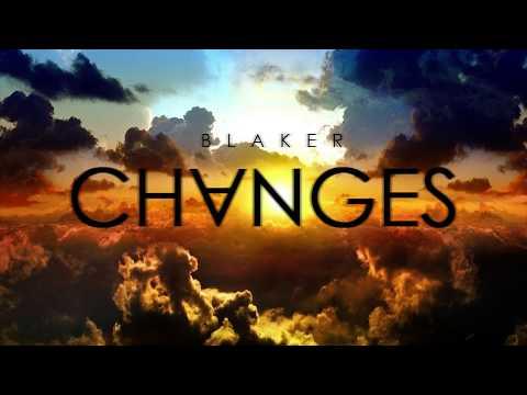 BLAKER - CHANGES