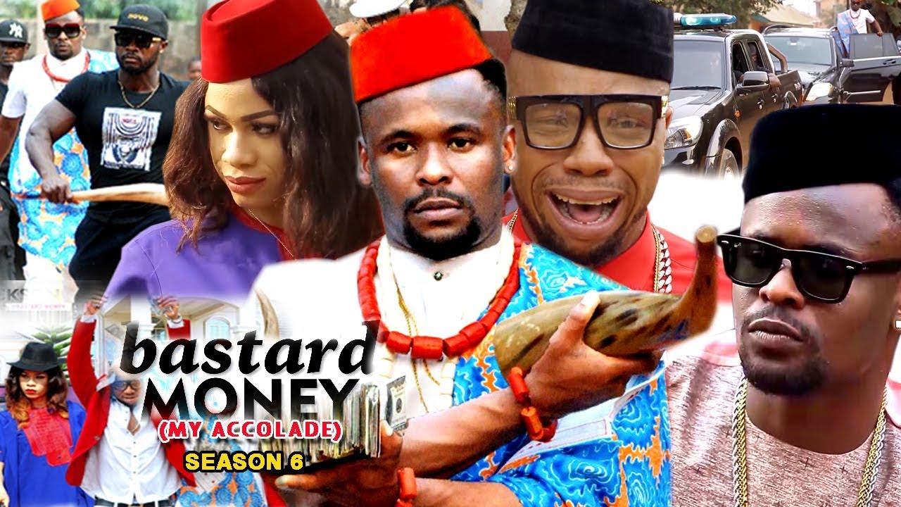 Download Bastard Money (My Accolade) Season 6 - 2018 Latest Nigerian Nollywood Movie Full HD   1080p