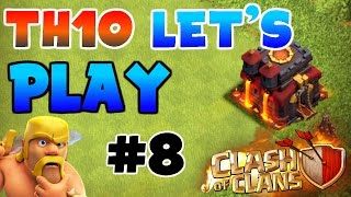 Clash Of Clans | Th10 Let's Play (Ep.#8) | UPGRADING BARRACKS TO MAX LEVEL!!! |