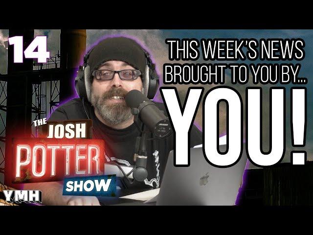 Pkgaclcsvzgi0m The josh potter show ep 12 (youtube.com). https ymhstudios com joshpottershow