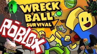 OH BALLS!   WRECK BALL SURVIVAL   ROBLOX