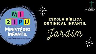 EBD 11/04/2020 - EB Infantil - Jardim