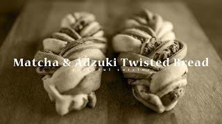 [No Music] How to make Matcha & Adzuki Twisted Bread