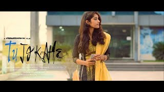 Tu Jo Kahe | Video Song | Anmol Roy | Suzeen Khan  | Yasser Desai | Full Video Song 2017