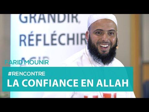 La confiance en Allah - Farid Mounir