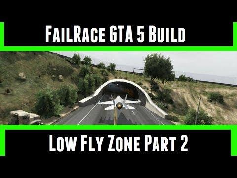 FailRace GTA 5 Build Low Fly Zone Part 2