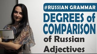 Degrees of comparison of adjectives. Russian grammar