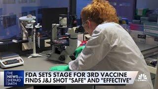 FDA Finds J&J Vaccine 'safe' And 'effective'