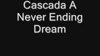 Cascada A Never Ending Dream