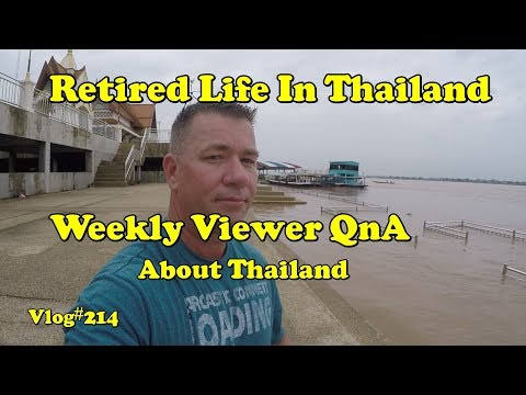 Vlog#214 Retired life in Thailand Viewers QnA
