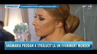 Anamaria Prodan, prima apariţie după ce a ajuns la spital