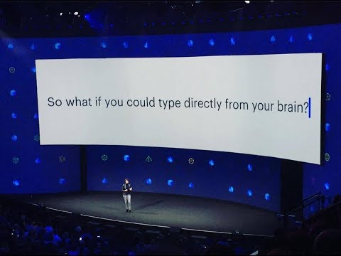 """Facebook Reveals Augmented Reality """"What if you could type directly from your brain?"""""""