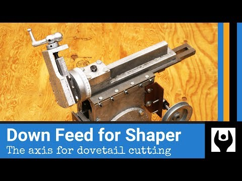 Down Feed for Gingery Shaper - The Axis for Dovetail Cutting