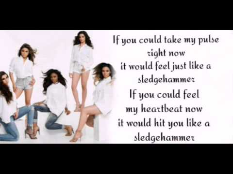 Fifth harmony Sledgehammer lyrics