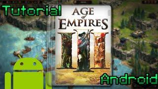 Tutorial - Cómo instalar Age of Empires III Mobile en Android