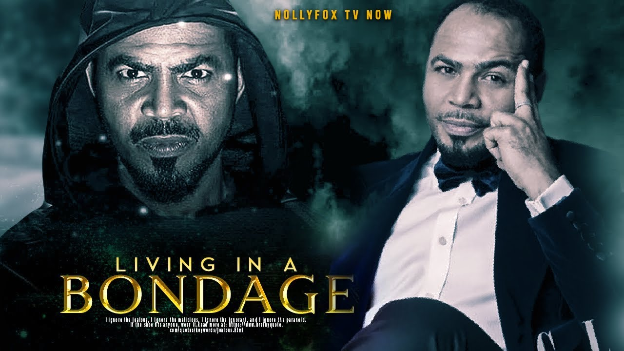 Download LIVING IN BONDAGE(RAMSEY NOAH) -LATEST 2020 NOLLYWOOD MOVIES | 2020 LATEST NOLLYWOOD BLOCKBUSTER