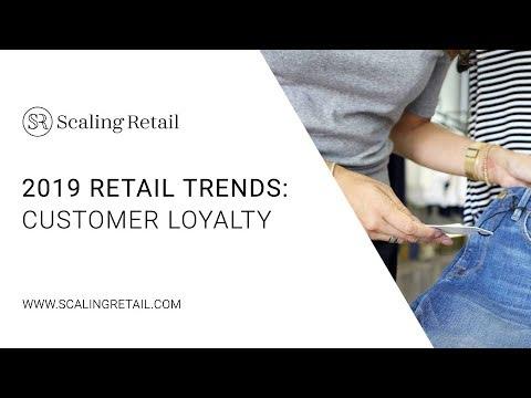 2019 Retail Forecast: Customer Loyalty