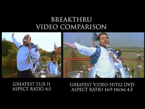 QUEEN BREAKTHRU VIDEO COMPARISON